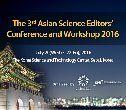 The 3rd Asian Science Editors�� Conference and Workshop 2016